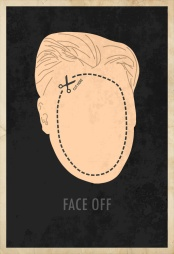 «Face Off»